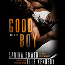 Good Boy Audiobook by Sarina Bowen, Elle Kennedy Narrated by Teddy Hamilton, Tanya Eby