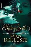 Die Schattenritter: Salon der L�ste: Roman