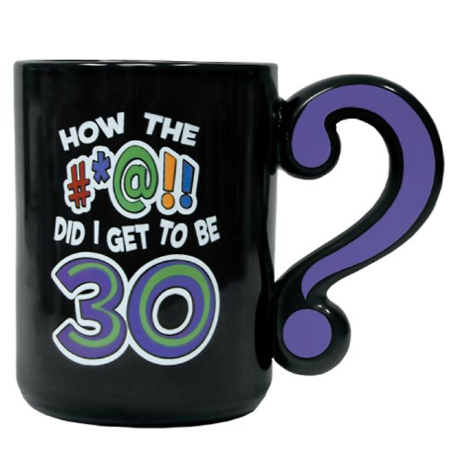 Laid Back How The #At! Did I Get To Be 30 Ceramic Mug