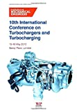 img - for 10th International Conference on Turbochargers and Turbocharging (Combustion Engines & Fuels Group) book / textbook / text book