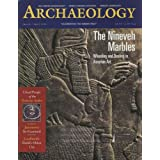Archaeology Magazine (March / April 1998) Assyrian Sculptures: The Ninevah Marbles; ÇAtalhöyük in Central Anatolia...