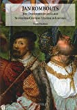 Jan Rombouts: The Discovery of an Early Sixteenth-Century Master in Louvain (Ars Nova) Y Bruijnen