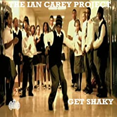 Get Shaky (Ian Carey Original Radio Edit)
