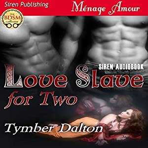 Love Slave for Two Audiobook