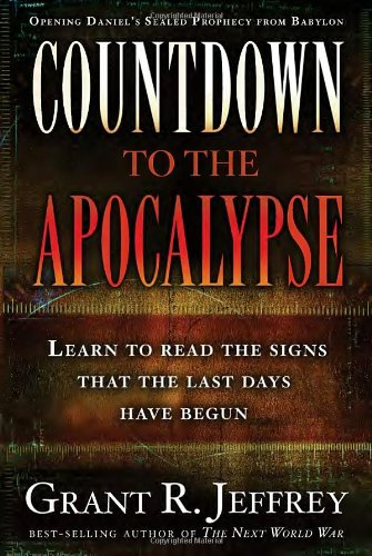 Countdown to the Apocalypse Learn to read the signs that the last days have begun140007441X