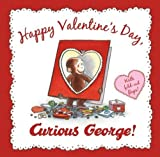 Happy Valentines Day, Curious George by N. Di Angelo (unknown Edition) [Hardcover(2011)]