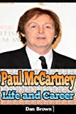 Paul McCartney: Life and Career