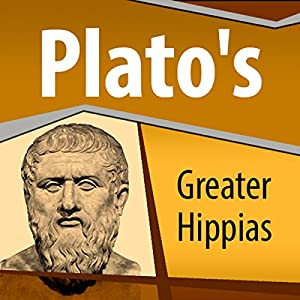 Plato's Greater Hippias Audiobook