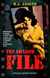 Shadow File (Bryson Wilde Thriller)