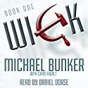 Wick, Volume 1 Audiobook by Michael Bunker Narrated by Daniel Dorse