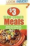 $3 Slow-Cooked Meals: Delicious, Low-...
