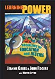 Learning Power: Organizing for Education And Justice (John Dewey Lecture)