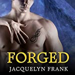 Forged: The World of Nightwalkers, Book 4   Jacquelyn Frank