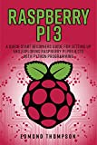 Edmond Thompson (Author), Computer Programming (Foreword), Raspberry Pi 3 (Introduction)  Buy:   Rs. 49.00