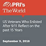 US Veterans Who Enlisted After 9/11 Reflect on the past 15 Years | Christopher Woolf