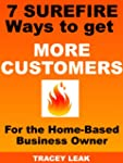 7 Surefire ways to get More Customers...