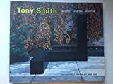 Tony Smith: Architect, Painter, Sculptor (0870700723) by Robert Storr