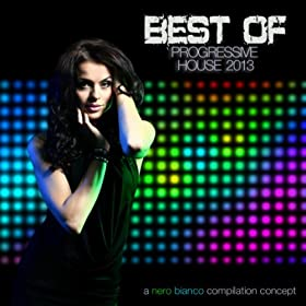 Nero Bianco - Best of Progressive House 2013