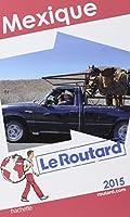 Guide du Routard Mexique 2015