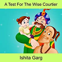 A Test for the Wise Courtier Audiobook by Ishita Garg Narrated by John Hawkes