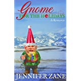 Gnome For The Holidays (Gnome Novel Series- Book 3)