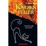 """Katzenfeuer: Samtpfote jagt Feuerteufelvon """"Manu Wirtz"""""""