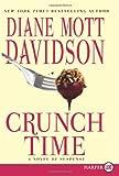Crunch Time LP: A Novel of Suspense (0062017802) by Davidson, Diane Mott