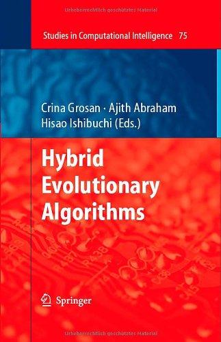 Hybrid Evolutionary Algorithms (Studies In Computational Intelligence)