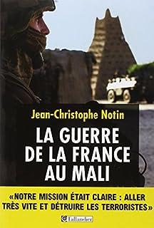 La guerre de la France au Mali, Notin, Jean-Christophe