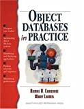img - for Object Databases in Practice 1st Edition by Chaudhri, Akmal B.; Loomis, Mary; Books, Hewlett-Packard Pro published by Prentice Hall book / textbook / text book