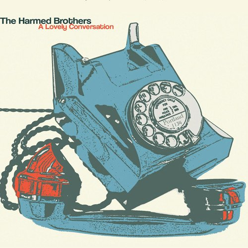 The Harmed Brothers - A Lovely Conversation