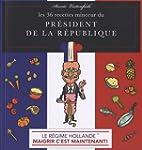 Le r�gime Hollande : Les 36 recettes...