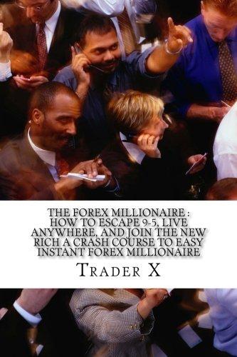 The forex millionaire maker pdf