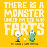 img - for There is a Monster Under My Bed Who Farts book / textbook / text book