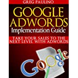 Google Adwords Implementation Guide