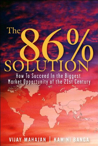 The 86 Percent Solution: How to Succeed in the Biggest...