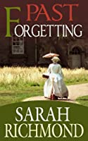 Past Forgetting [Kindle Edition]