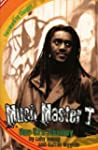 Much Master T: One VJ�s Journey