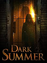 Dark Summer (2015) Thriller (HD) In Theaters