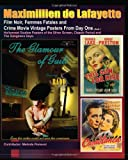 Film Noir, Femmes Fatales and Crime Movie Vintage Posters from Day One. Book 1 noir 
