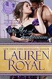 The Art of Temptation: Temptations Trilogy, Book 3 (1938907590) by Royal, Lauren