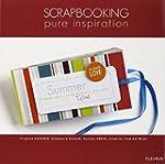 Scrapbooking : Pure inspiration