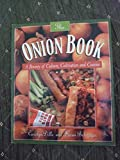 The Onion Book: A Bounty of Culture, Cultivation and Cuisine