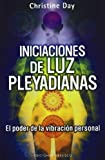 img - for Iniciaciones de luz pleyadiana (Coleccion Mensajeros del Universo) (Spanish Edition) book / textbook / text book