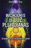 img - for Iniciaciones de luz pleyadiana (Coleccion Mensajeros del Universo) (Spanish Edition) book / textbook / text book
