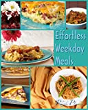 Effortless Weekday Meals