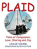 img - for PLAID: Tales of Compassion, Love, Sharing and Joy book / textbook / text book