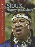 img - for Sioux History and Culture (Native American Library) book / textbook / text book