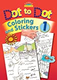 Dot to Dot, Coloring and Stickers, Book 1 [With Stickers] (Candle Activity Fun)