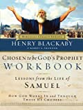 Chosen to Be God's Prophet Workbook: How God Works In and Through Those He Chooses (Biblical Legacy Series) (0785265570) by Blackaby, Henry